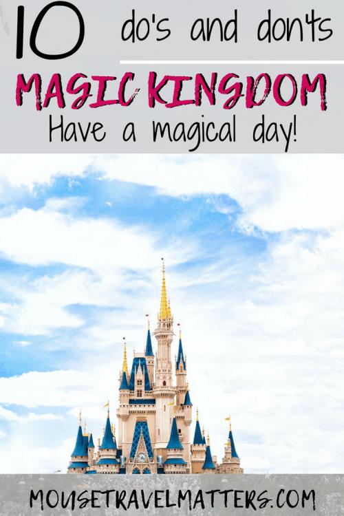 Magic Kingdom Walt Disney World tips; Do's and Don'ts to guarantee a magical vacation. #disney #waltdisneyworld #disneyvacation #magickingdom