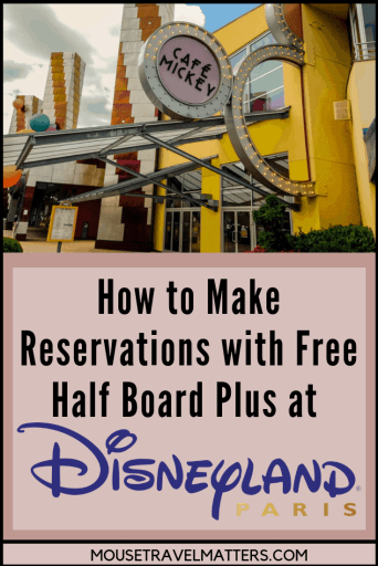 How to Make Reservations with Free Half Board Plus at Disneyland Paris