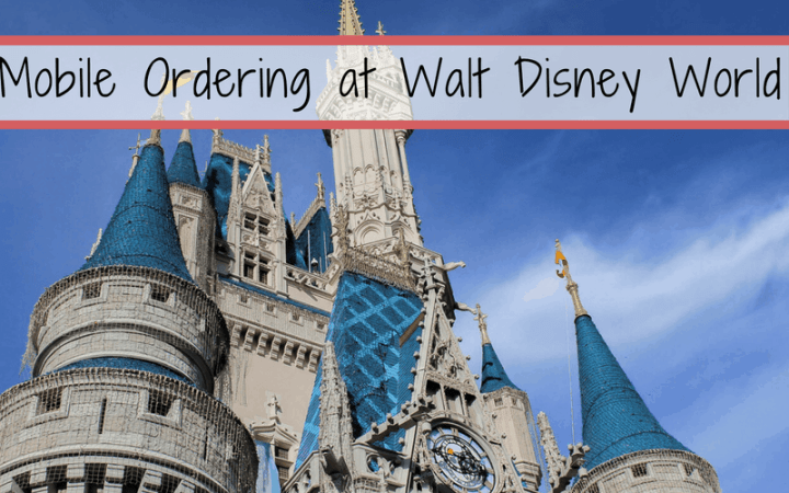 Mobile Ordering tips and information at Walt Disney World | Disney Dining | Steps to Magic