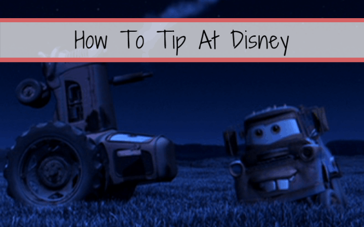 Tips on Tipping at Disney World