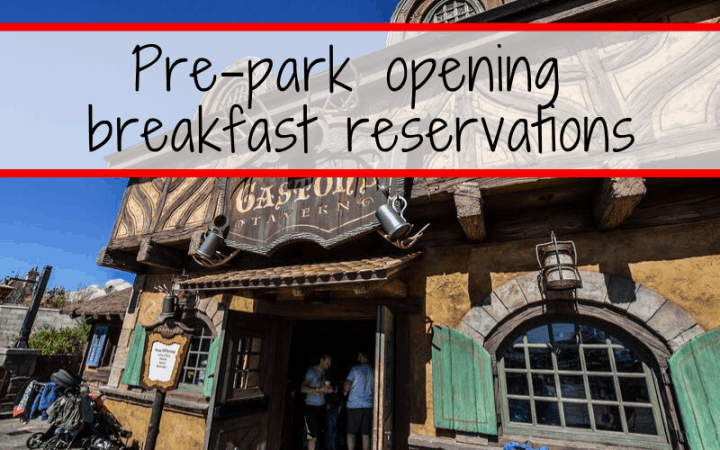 Pre-park opening breakfast reservations