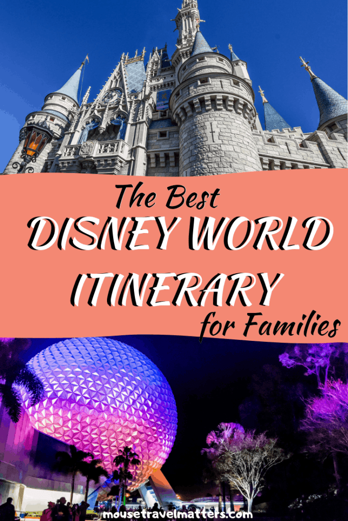 The Perfect Walt Disney World Itinerary For First Time Visitors - #disneywithkids #DreamsComeTrue #FirstTimeTriptoDisney