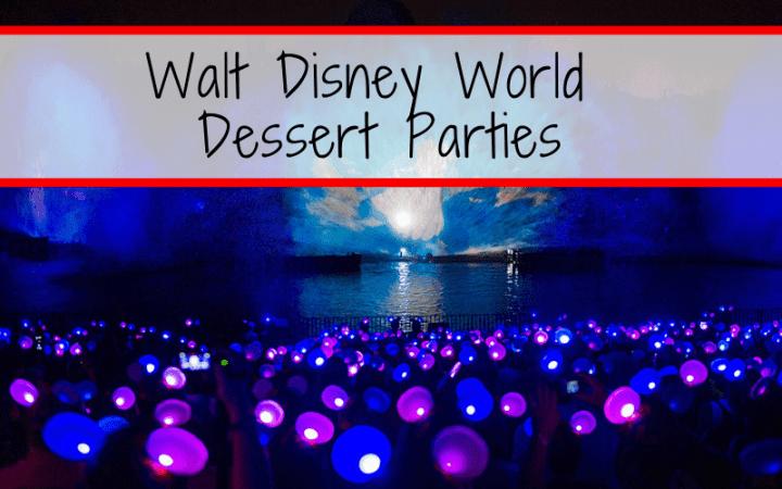 Walt Disney World Dessert Parties