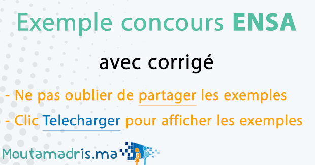 Exemple concours ENSA