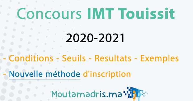 Concours IMT Touissit 2020-2021