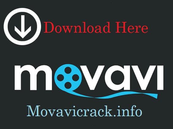 Movavi Activation Key 2019 [Crack Plus License Key] 100% Working