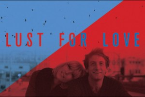 "Fran Kranz and Maurissa Tancharoen in ""Lust for Love"""