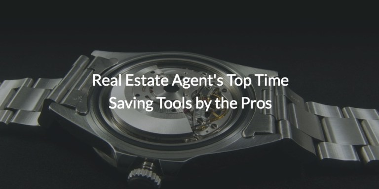 Real Estate Agent Top Time Saving Tools by the Pros