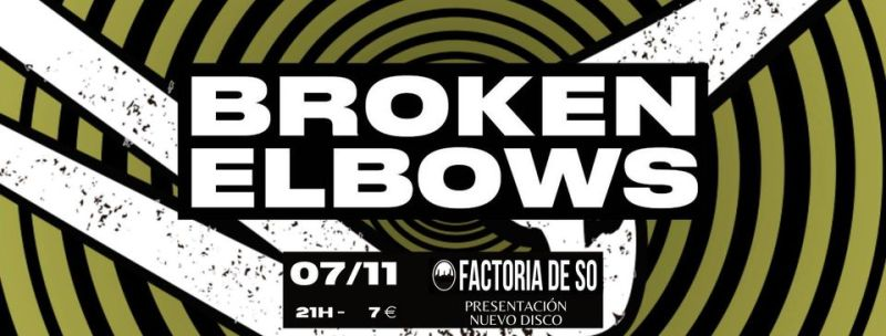 BROKEN ELBOWS LIVE AT FACTORIA DE SÓ
