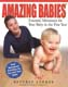 Amazing Babies: Essential Movement for Your Baby in the First Year Beverly Stokes