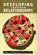 Developing Through Relationships: Origins of Communication, Self, and Culture