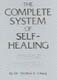 Complete System of Self Healing: Internal Exercises