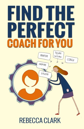 find the perfect coach for you book cover