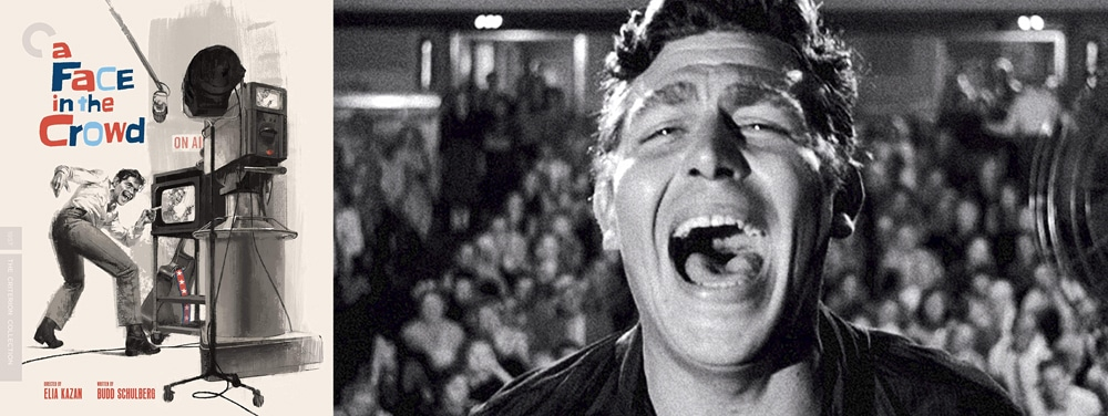 The Criterion Collection is this week releasing Elia Kazan's A Face in the Crowd.
