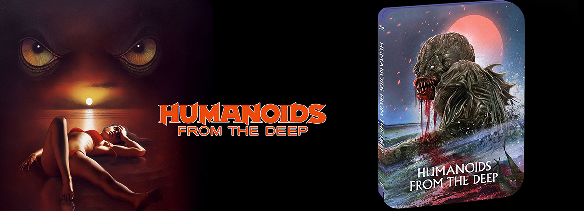 Roger Corman's Humanoids from the Deep gets a special edition Steelbook case this week on BLu-ray.