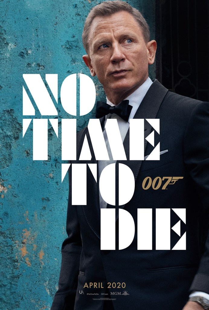 Take a look a the new James Bond movie poster for the latest film, No Time to Die.