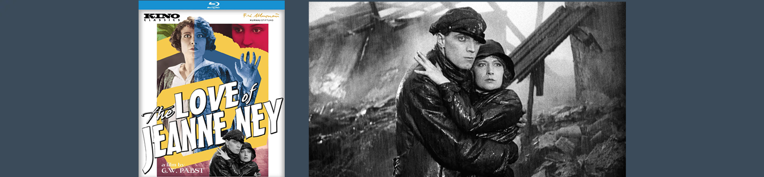 The Love of Jeanne Ney is a silent film classic coming to Blu-ray from Kino.