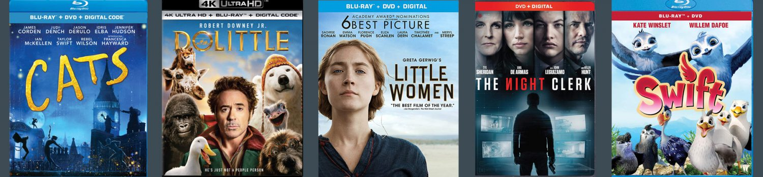 New releases this week include Little Women, Dolittle, Cats and Swift.