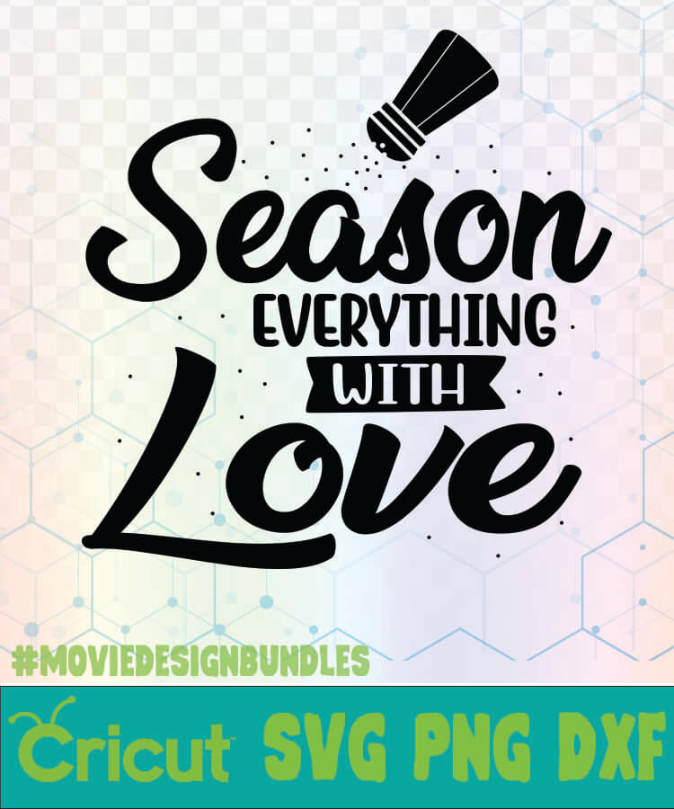 Download SEASON EVERYTHING WITH LOVE KITCHEN QUOTES LOGO SVG, PNG ...