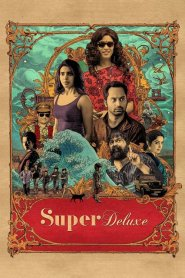 Super Deluxe 2019 -720p-1080p-Download-Gdrive