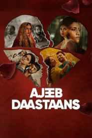 Ajeeb Daastaans 2021 -720p-1080p-Download-Gdrive