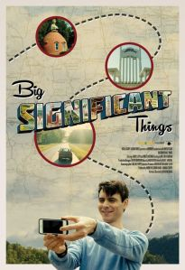 Big Significant Things – A Moviehooker Review