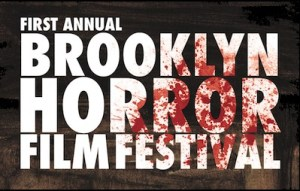 Brooklyn Horror Film Festival Announces Full Lineup For First Year