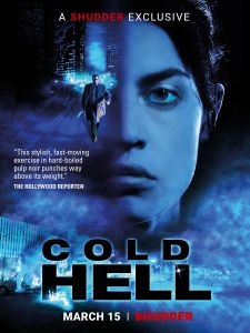 Cold Hell (Die Hölle) 2017 Exclusive to Shudder 15th, March 2018