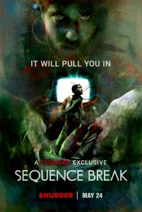 SEQUENCE BREAK REVIEW: A SHUDDER EXCLUSIVE