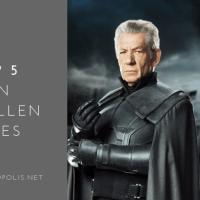 Top 5: Ian McKellen Performances