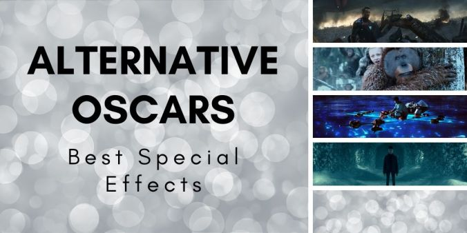 Best Special Effects Alternative Oscars
