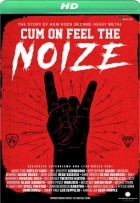 Cum On Feel The Noize (2017)