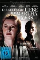 Die seltsame Liebe der Martha Ivers (1946)