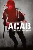 A.C.A.B. - All Cops Are Bastards (2012)