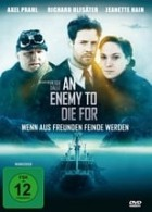 An Enemy to die for (2013)