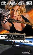 Betrayal - Der Tod ist ihr Geschäft (2003)
