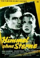 Himmel ohne Sterne (1955)