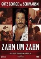 Schimanski - Zahn um Zahn (1985)