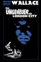 Bryan Edgar Wallace - Das Ungeheuer von London City (1964)