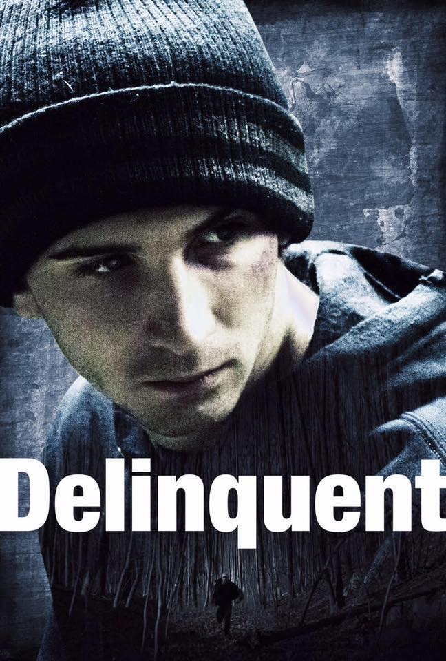 Delinquent 2016 Full Movie Download For Free