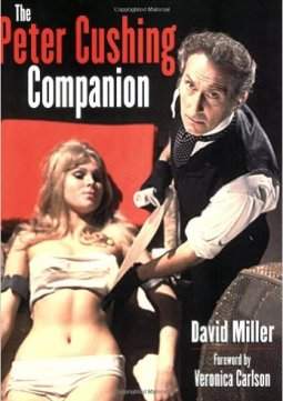 The-Peter-Cushing-Companion-David-Miller