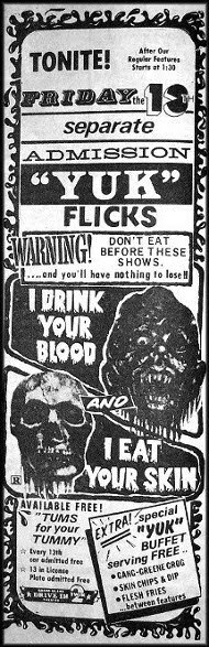 yuk-flicks-i-drink-your-blood-I-eat_your_skin-ad-mat