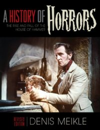 A-History-of-Horrors-Hammer-Denis-Meikle