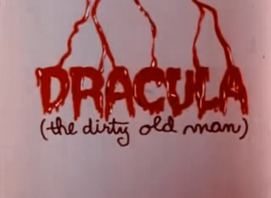 Dracula-(The-Dirty-Old-Man)
