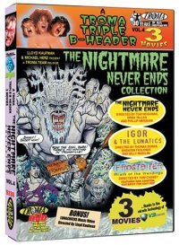 nightmare never ends collection igor & the lunatics frostbiter troma