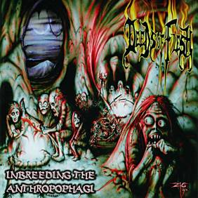 Deeds Of Flesh - Inbreeding The Anthropophagi - Front