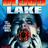 Blood Lake: Attack of the Killer Lampreys - USA, 2014 - reviews