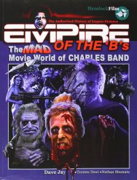 Empire of the 'B's Charles Band