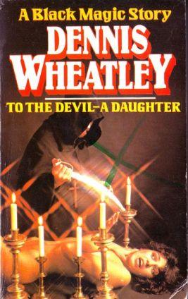 To the Devil a Daughter Dennis Wheatley Black Magic novel