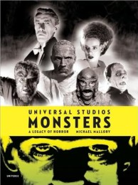 Universal Studios Monsters A legacy of Horror book